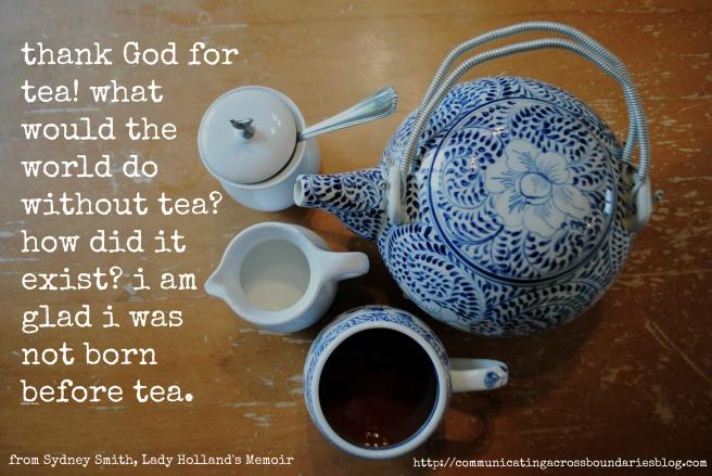 Thank God for Tea