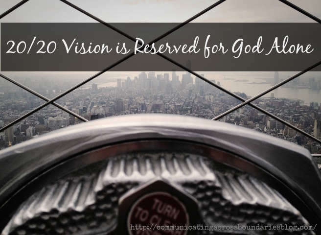 20-20 vision quote